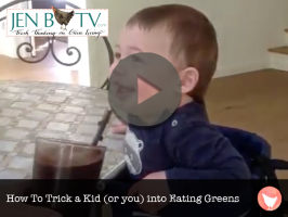How To Trick a Kid (or you) into Eating Greens