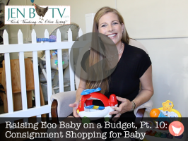 Raising Eco Baby on a Budget, Part 10: Consignment Shopping for Baby